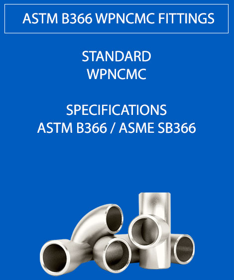 ASTM B366 WPNCMC Fittings
